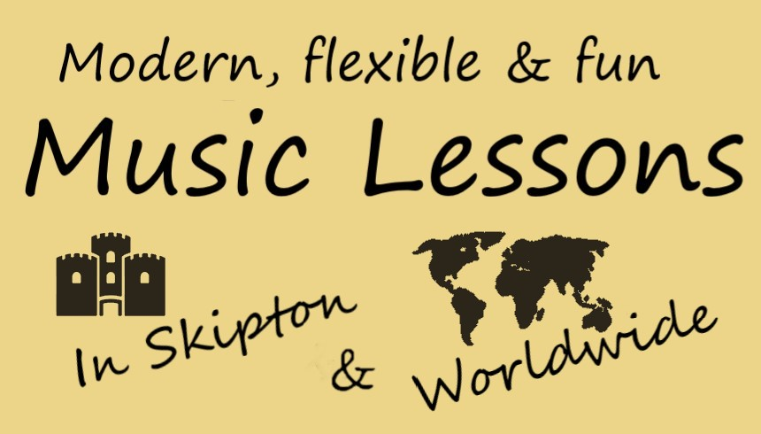 Music lessons in Skipton and online lessons worldwide - All English speaking countries