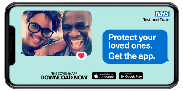 NHS Test and Trace - Protect your loved ones.  Get the app.